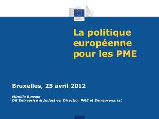 La politique europ enne pour les PME