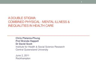 A Double Stigma:  combined physical - mental illness  inequalities in health care