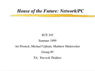 House of the Future: Network