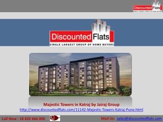 Majestic Towers – Katraj, Pune by Jairaj Group