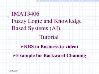 IMAT3406  Fuzzy Logic and Knowledge Based Systems AI