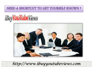 Ibuyyoutubeviews, the popularity of your YouTube videos