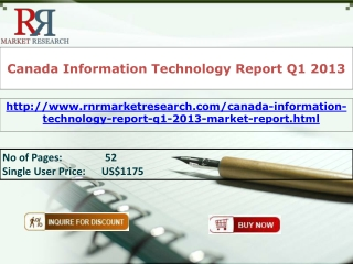 Canada Information Technology Market Report Q1 2013