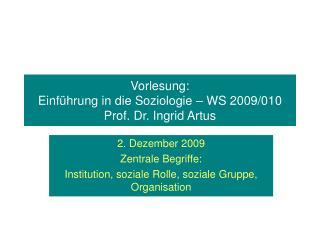 Vorlesung:  Einf hrung in die Soziologie   WS 2009