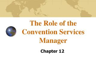 The Role of the Convention Services Manager