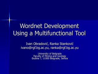 Wordnet Development Using a Multifunctional Tool