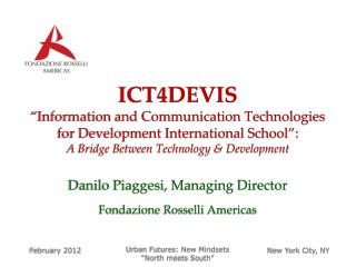 ICT4DEVIS  Information and Communication Technologies for Development International School : A Bridge Between Technology