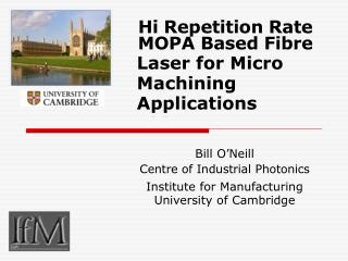 Hi Repetition Rate MOPA Based Fibre Laser for Micro Machining Applications