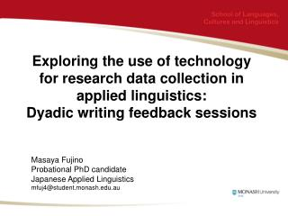 Exploring the use of technology for research data collection in applied linguistics:  Dyadic writing feedback sessions