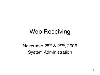 Web Receiving