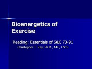 Bioenergetics of Exercise