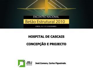 HOSPITAL DE CASCAIS  CONCEP  O E PROJECTO