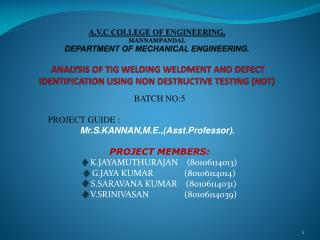 A.V.C COLLEGE OF ENGINEERING, MANNAMPANDAL DEPARTMENT OF MECHANICAL ENGINEERING.    ANALYSIS OF TIG WELDING WELDMENT AND