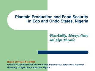 Plantain Production and Food Security in Edo and Ondo States, Nigeria
