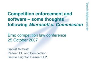 Competition enforcement and software   some thoughts following Microsoft v. Commission  Brno competition law conference