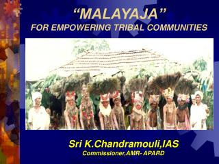 MALAYAJA   FOR EMPOWERING TRIBAL COMMUNITIES