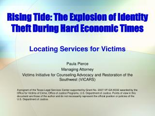 Rising Tide: The Explosion of Identity Theft During Hard Economic Times