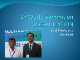1st World Summit on ACCREDITATION