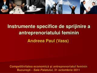 Instrumente specifice de sprijinire a antreprenoriatului feminin