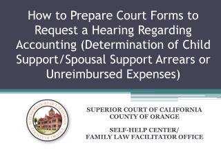 How to Prepare Court Forms to Request a Hearing Regarding Accounting Determination of Child Support