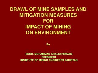 DRAWL OF MINE SAMPLES AND  MITIGATION MEASURES  FOR  IMPACT OF MINING  ON ENVIRONMENT