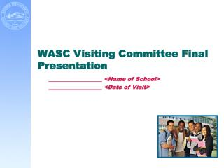 WASC Visiting Committee Final Presentation