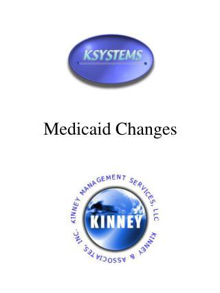 Medicaid Changes
