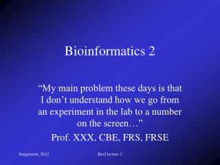 Bioinformatics 2