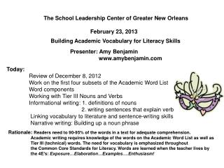 The School Leadership Center of Greater New Orleans                                February 23, 2013