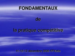 FONDAMENTAUX   de    la pratique comp titive     11-12-13 d cembre 2006 FFVoile