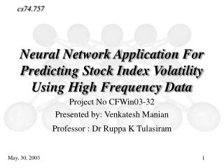 Neural Network Application For Predicting Stock Index Volatility Using High Frequency Data