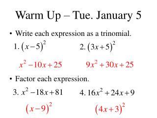 Warm Up   Tue. January 5