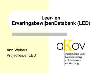 Leer- en ErvaringsbewijzenDatabank LED