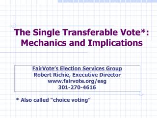 The Single Transferable Vote: Mechanics and Implications