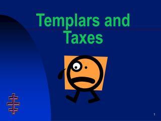 Templars and Taxes