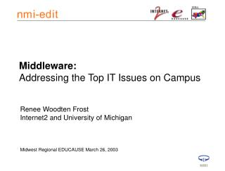 Middleware:  Addressing the Top IT Issues on Campus