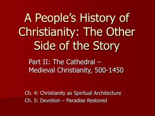 A People s History of Christianity: The Other Side of the Story