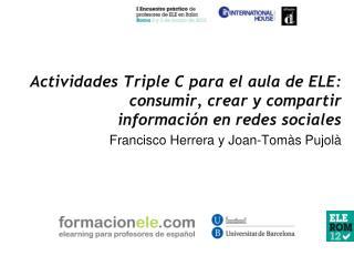 Actividades Triple C para el aula de ELE:  consumir, crear y compartir  informaci n en redes sociales
