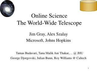 Online Science  The World-Wide Telescope