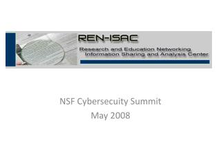 NSF Cybersecuity Summit May 2008