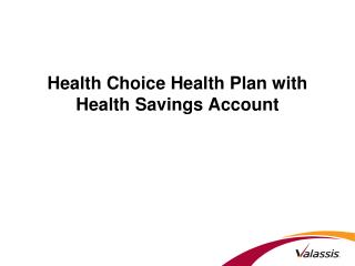 Health Choice Health Plan with Health Savings Account