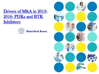 Drivers of M&A in 2013-2016: PI3Ks and BTK Inhibitors
