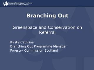 Branching Out   Greenspace and Conservation on Referral