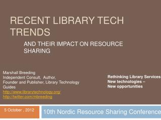 Recent Library Tech Trends