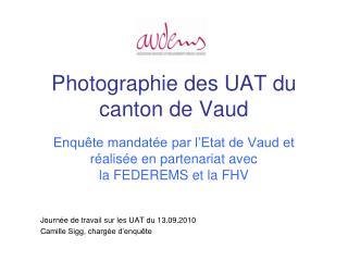 Photographie des UAT du canton de Vaud