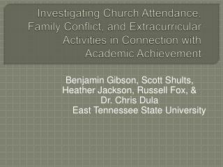 Investigating Church Attendance, Family Conflict, and Extracurricular Activities in Connection with Academic Achievement
