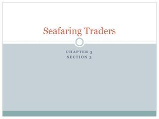 Seafaring Traders