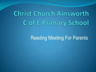Christ Church Ainsworth  C of E Primary School