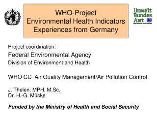 WHO-Project Environmental Health Indicators Experiences from Germany