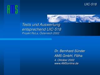 Dr. Bernhard S nder AMS GmbH, Fl ha  4. Oktober 2002 AMSonline.de